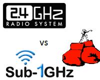 Sub 1 Ghz vs 2.4Ghz RF